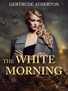 The White Morning