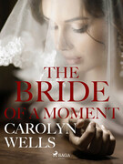 The Bride Of A Moment