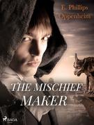 The Mischief-Maker