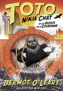 Toto Ninja chat (Tome 3) - Toto Ninja chat et les bijoux de la couronne