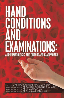 Hand Conditions and Examinations: a Rheumatologic and Orthopaedic Approach