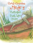 Great-Grandma Merle's Australian Bush Tales Series