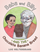 Baba and Billy and the Chocolate Banana Bread
