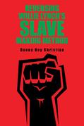 Reversing Willie Lynch's Slave Making Method