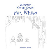 Summer Camp Days with Mr. White