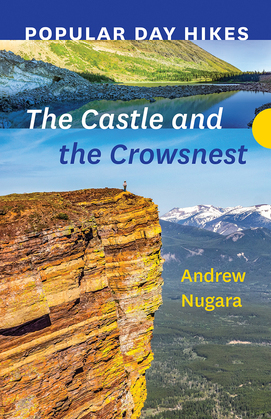Popular Day Hikes: The Castle and Crowsnest