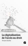 La digitalisation de l'accès au droit