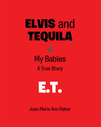 Elvis and Tequila