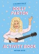 Celebration of Dolly Parton: The Activity Book