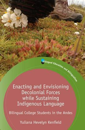 Enacting and Envisioning Decolonial Forces while Sustaining Indigenous Language
