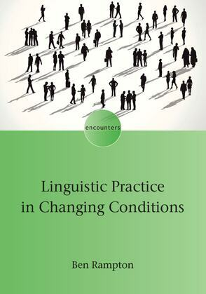Linguistic Practice in Changing Conditions