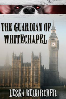 The Guardian of Whitechapel