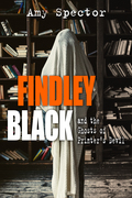 Findley Black and the Ghosts of Printer's Devil