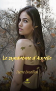 Le syndrome d'Aurélie