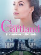 Il sentiero delle viole (La collezione eterna di Barbara Cartland 15)
