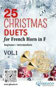 25 Christmas Duets for French Horn in F - VOL.1