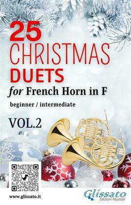 25 Christmas Duets for French Horn in F - VOL.2