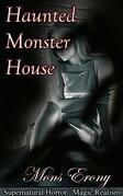 Haunted Monster House