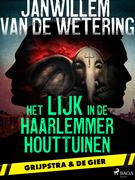 Het lijk in de Haarlemmer Houttuinen