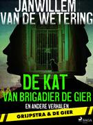 De kat van brigadier De Gier en andere verhalen