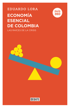 Economía esencial de Colombia (País 360)