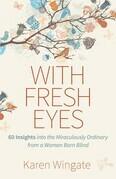 With Fresh Eyes