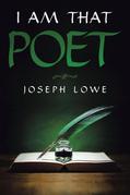 I Am That Poet