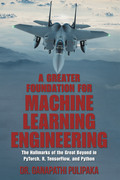 A Greater Foundation for Machine Learning Engineering