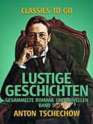 Lustige Geschichten Gesammelte Romane und Novellen Band 5