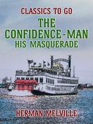The Confidence-Man His Masquerade