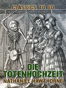 Die Totenhochzeit