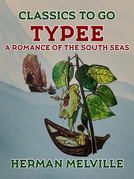 Typee A Romance of the South Seas