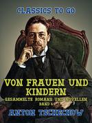 Von Frauen und Kindern Gesammelte Romane und Novellen Band 4