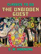The Unbidden Guest