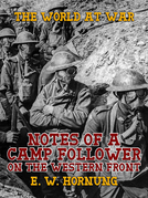 Notes of a Camp Follower on the Western Front
