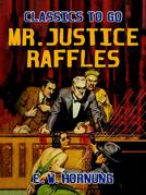 Mr.Justice Raffles
