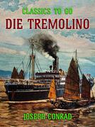 """Die """"Tremolino"""""""