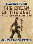 The Cream of the Jest, A Comedy of Evasions