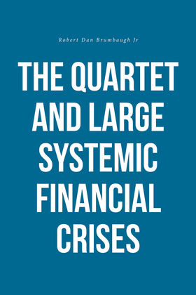 The Quartet and Large Systemic Financial Crises