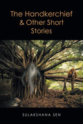 The Handkerchief & Other Short Stories