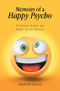 Memoirs of a Happy Psycho