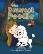 The Bravest Poodle