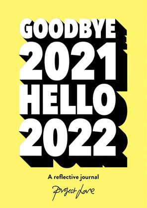 Goodbye 2021, Hello 2022