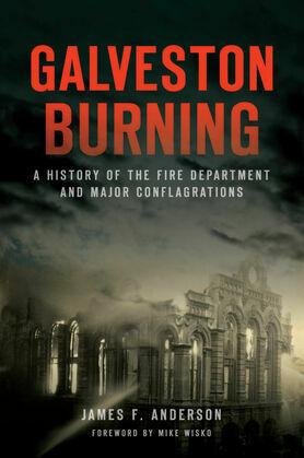 Galveston Burning