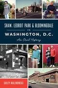 Shaw, LeDroit Park & Bloomingdale in Washington, D.C.