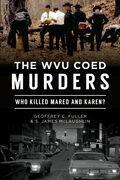 The WVU Coed Murders