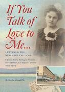 If You Talk of Love to Me: Letters and the New England Code