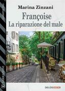 Françoise - La riparazione del male