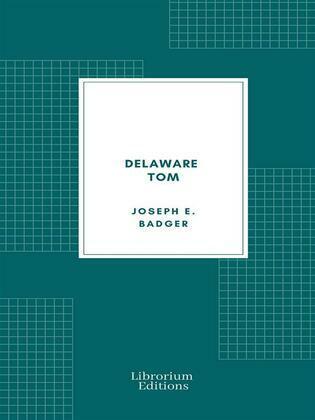 Delaware Tom