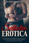 Seductive Erotica